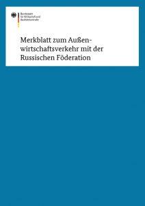 thumbnail of Merkblatt zum Außenwirtschaftsverkehr mit der Russischen Föderation